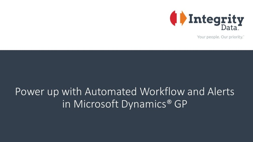 Power up with Automated Workflow and Alerts in Microsoft Dynamics GP