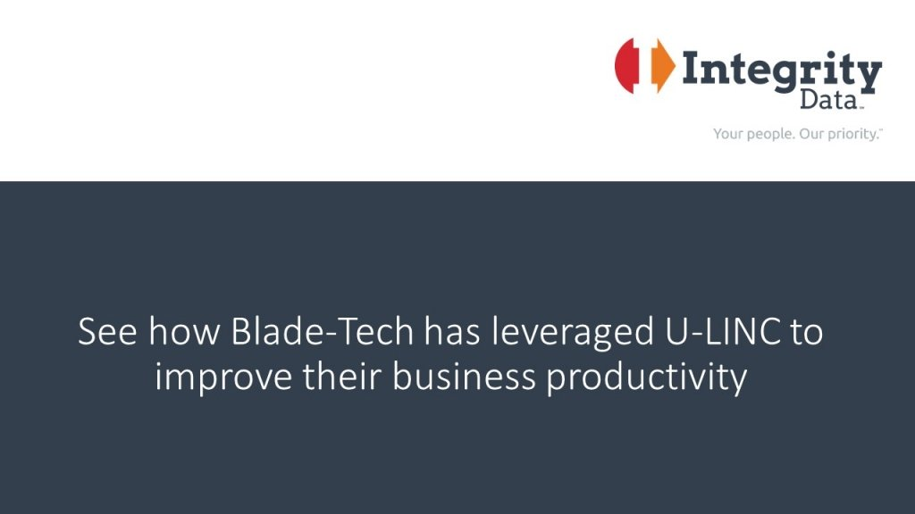 See how Blade-Tech has leveraged U-LINC to improve their business productivity in Microsoft Dynamics GP