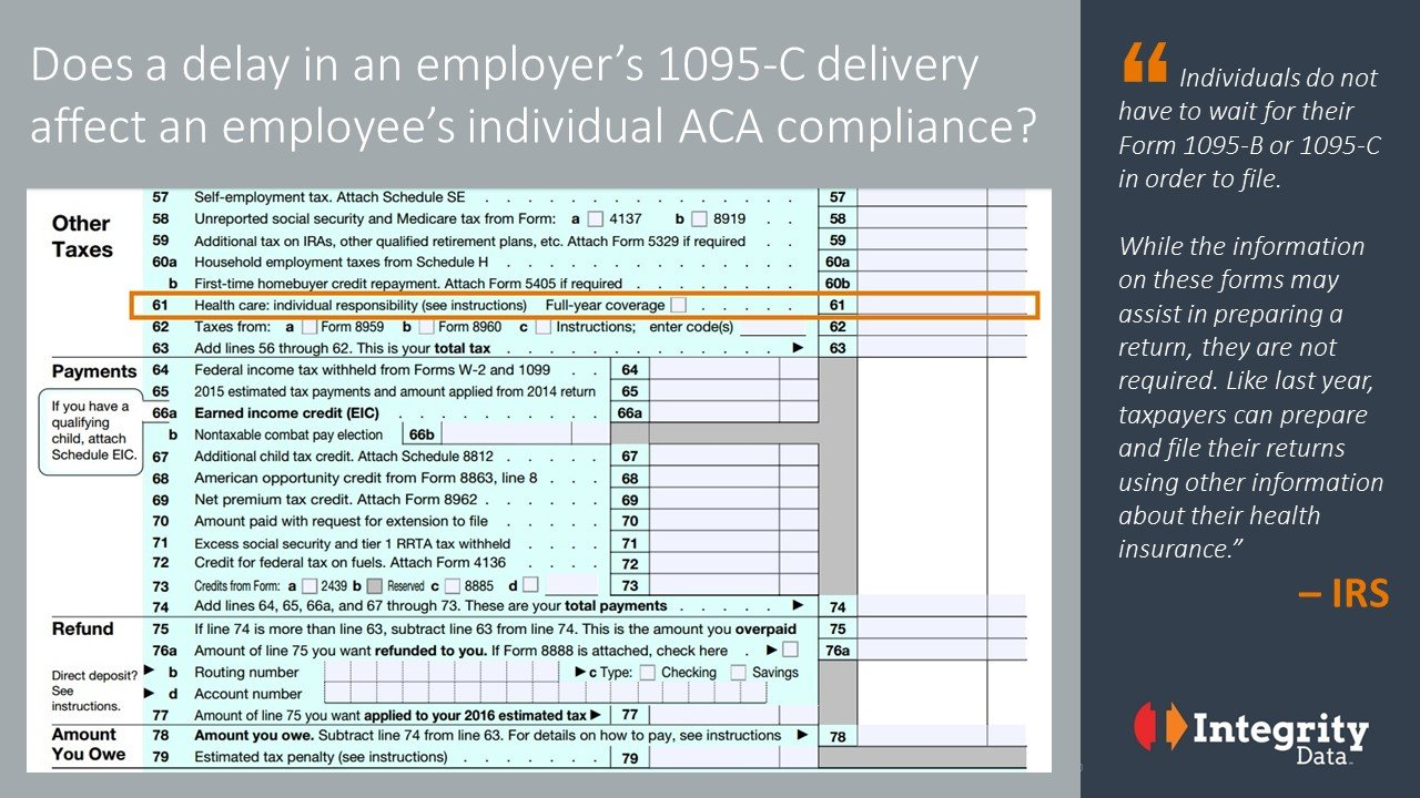 What does a 1095-C delay mean for 1040 filings?