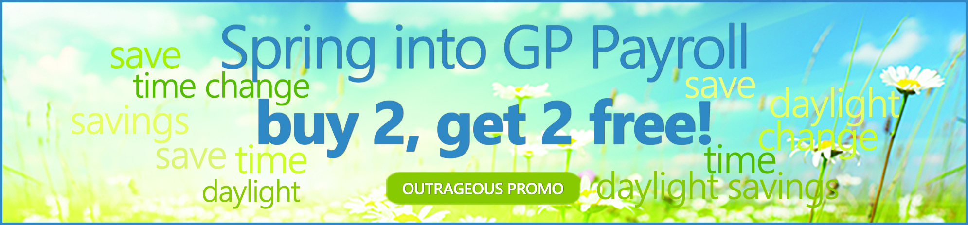 Spring into GP Payroll - Outrageous Promo Image