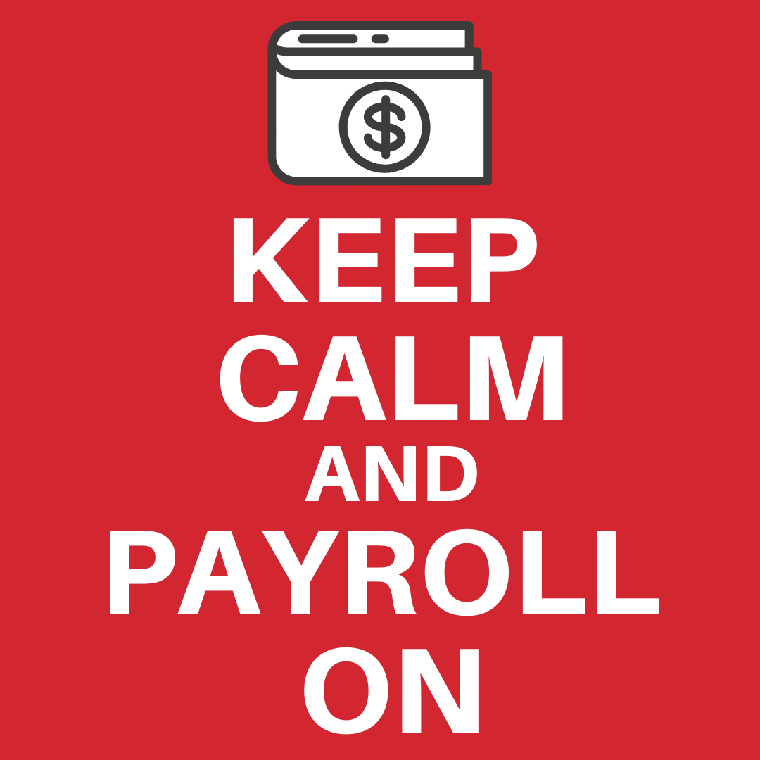 COVID-19: 3 Tips on how to keep payroll and business calm and carry on