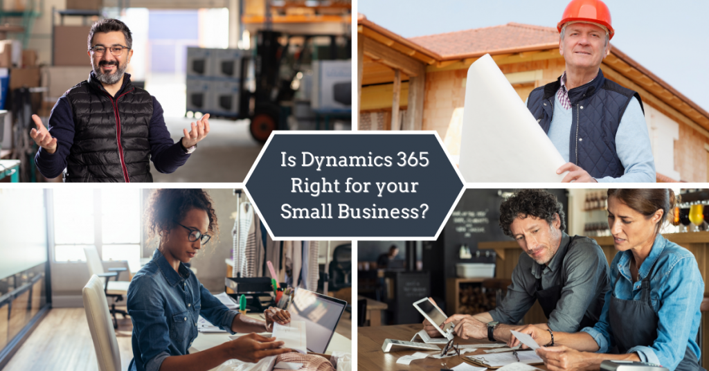 Is Dynamics 365 Right for Your Small Business?